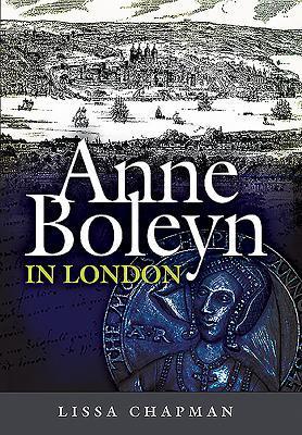 Anne Boleyn InLondon